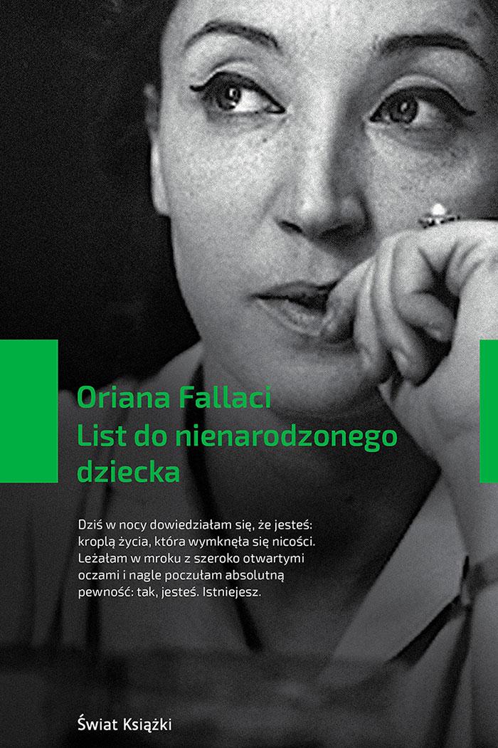 """Oriana Fallaci """"List donienarodzonego dziecka"""" (Świat Książki, Warszawa 2017)"""